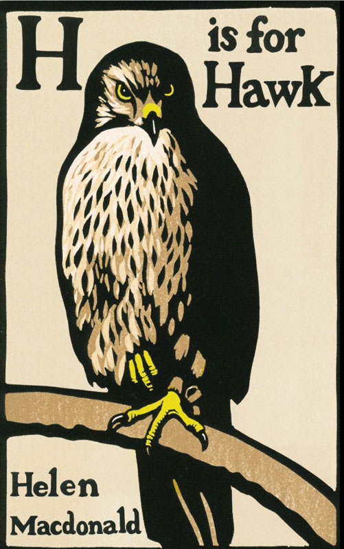 Hi is for Hawk - Helen Macdonald